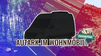 Wohnmobil Autark Guide